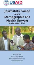 Journalists' Guide to the Demographic and Health Surveys - updated July 2012