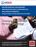 Incorporating Geographic Information into Demographic and Health Surveys: A Field Guide to GPS Data Collection (DHSM9)