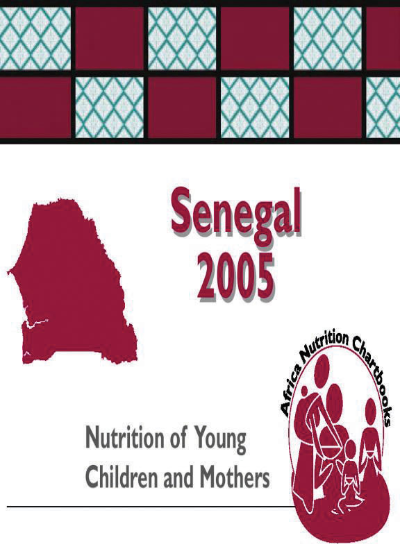 Cover of Senegal 2005, Nutrition of Young Children and Mothers (English, French)