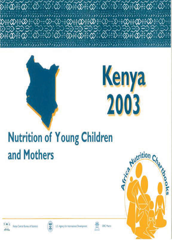 Cover of Kenya 2003, Nutrition of Young Children and Mothers (English)