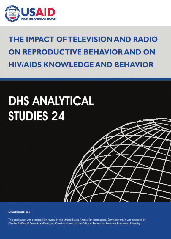 Cover of The Impact of Television and Radio on Reproductive Behavior and on HIV/AIDS Knowledge and Behavior (English)