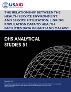 Cover of The Relationship between the Health Service Environment and Service Utilization: Linking Population Data to Health Facilities Data in Haiti and Malawi (English)