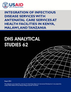 Cover of Integration of Infectious Disease Services with Antenatal Care Services at Health Facilities in Kenya, Malawi, and Tanzania (English)