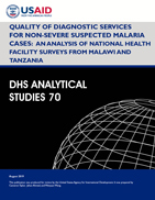 Cover of Quality of Diagnostic Services for Non-Severe Suspected Malaria Cases: An Analysis of National Health Facility Surveys from Malawi and Tanzania (English)