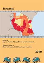 Cover of Tanzania Maternal Child Health and Nutrition Atlas: Data from the 2010 Tanzania Demographic and Health Survey (Kiswahili) (English)