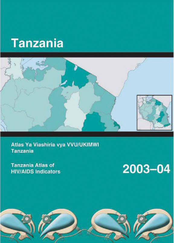 Cover of Tanzania 2003-04 Atlas of HIV/AIDS Indicators (English)