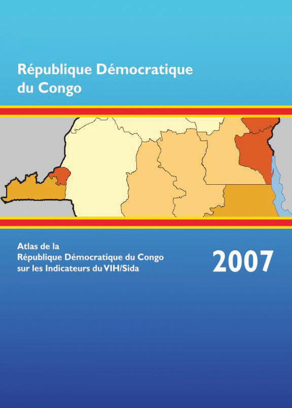 Cover of Atlas de la République Démocratique du Congo sur les Indicateurs du VIH/Sida 2007 (French)