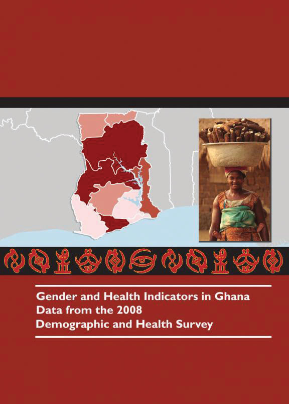 Cover of Gender and Health Indicators in Ghana: Data from the 2008 Demographic and Health Survey (English)