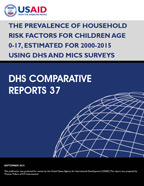 Cover of The Prevalence of Household Risk Factors for Children Age 0-17, Estimated for 2000-2015 Using DHS and MICS Surveys (English)