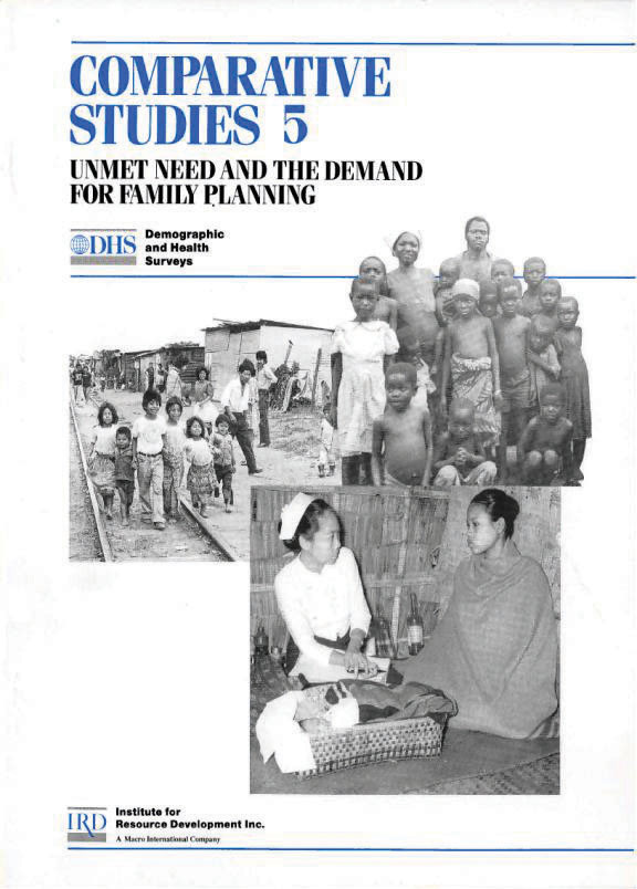 Cover of Unmet Need and the Demand for Family Planning (English)