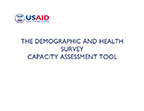 Cover of The Demographic and Health Survey Capacity Assessment Tool (English)