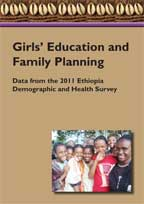 Cover of Girls' Education and Family Planning: Data from the 2011 Ethiopia Demographic and Health Survey (English)
