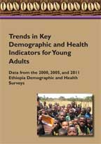 Cover of Trends in Key Demographic and Health Indicators for Young Adults: Data from the 2000, 2005, and 2011 Ethiopia Demographic and Health Surveys (English)