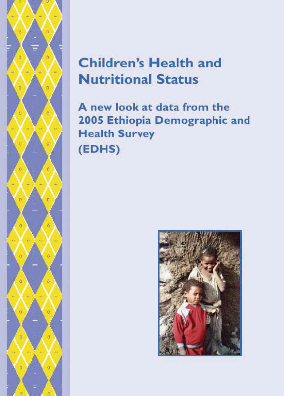 Cover of Children's Health and Nutritional Status: A new look at data from the 2005 Ethiopia Demographic and Health Survey (English)