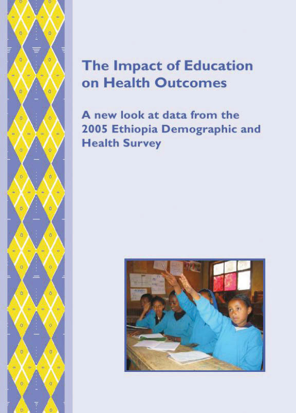 Cover of The Impact of Education on Health Reforms: A new look at data from the 2005 Ethiopia Demographic and Health Survey (English)