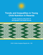Cover of Trends and Inequalities in Young Child Nutrition in Rwanda (English)