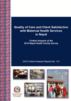 Cover of Quality of Care and Client Satisfaction with Maternal Health Services in Nepal (English)
