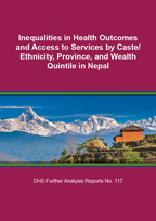 Cover of Inequalities in Health Outcomes and Access to Services by Caste/Ethnicity, Province, and Wealth Quintile in Nepal (English)
