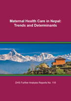 Cover of Maternal Health Care in Nepal: Trends and Determinants (English)