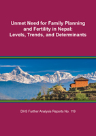 Cover of Unmet Need for Family Planning and Fertility in Nepal: Levels, Trends, and Determinants (English)