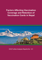 Cover of Factors Affecting Vaccination Coverage and Retention of Vaccination Cards in Nepal (English)