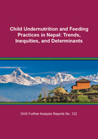 Cover of Child Undernutrition and Feeding Practices in Nepal: Trends, Inequities, and Determinants (English)