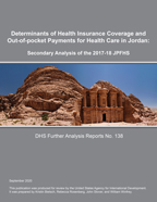 Cover of Determinants of Health Insurance Coverage and Out-of-pocket Payments for Health Care in Jordan: Secondary Analysis of the 2017-18 JPFHS (English)
