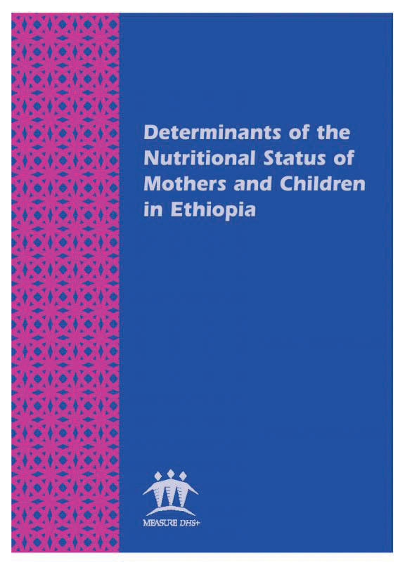 Cover of Determinants of the Nutritional Status of Mothers and Children in Ethiopia (English)