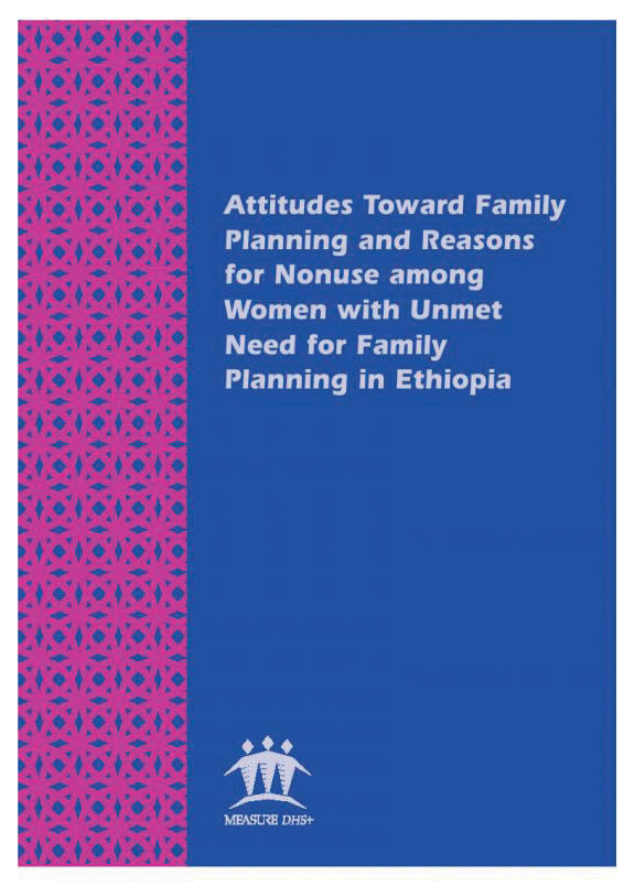 Cover of Attitudes Toward Family Planning and Reasons for Nonuse among Women with Unmet Need for Family Planning in Ethiopia (English)