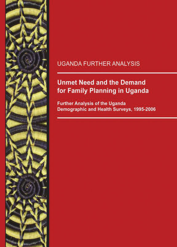 Cover of Unmet Need and the Demand for Family Planning in Uganda (English)