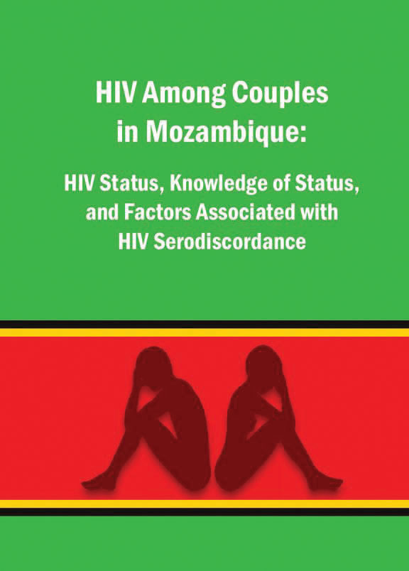 Cover of HIV among couples in Mozambique: HIV status, knowledge of status, and factors associated with HIV serodiscordance (English)
