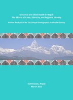 Cover of Maternal and Child Health in Nepal: The Effects of Caste, Ethnicity, and Regional Identity (English)