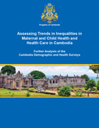 Cover of Assessing Trends in Inequalities in Maternal and Child Health and Health Care in Cambodia (English)