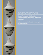 Cover of Recent Trends in HIV-Related Knowledge and Behaviors in Rwanda, 2005-2010 (English)