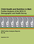 Cover of Child Health and Nutrition in Mali: Further Analysis of the 2012-13 Demographic and Health Survey (English, French)