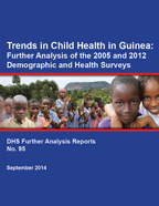 Cover of Trends in Child Health in Guinea: Further Analysis of the 2005 and 2012 Demographic and Health Surveys (English, French)