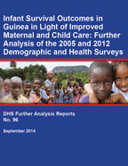 Cover of Infant Survival Outcomes in Guinea in Light of Improved Maternal and Child Care: Further Analysis of the 2005 and 2012 Demographic and Health Surveys (English, French)