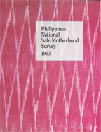 Cover of Philippines In Depth, 1993 - Philippines National Safe Motherhood Survey (English)