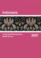 Cover of Indonesia Special, 2007 - Indonesia Young Adult Reproductive Health Survey 2007 (English)