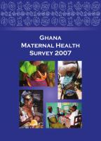 Cover of Ghana Special, 2007 - Maternal Health Survey (English)