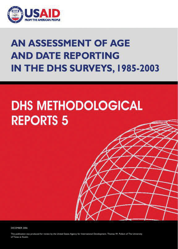 Cover of An Assessment of Age and Date Reporting in the DHS Surveys 1985-2003 (English)