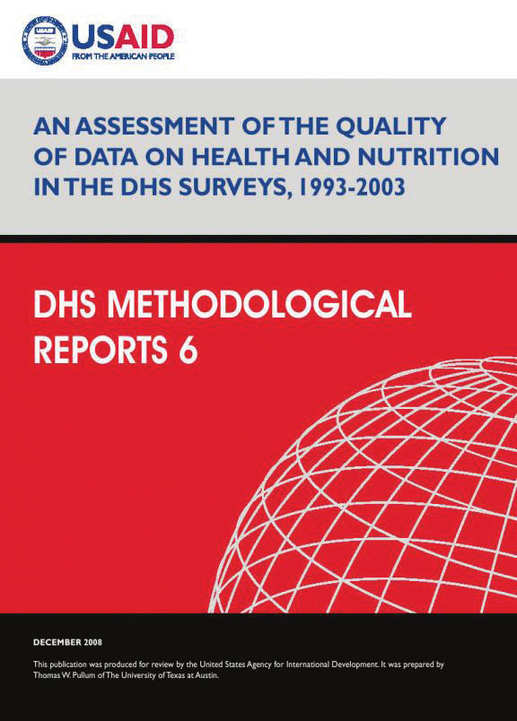 Cover of An Assessment of the Quality of Data on Health and Nutrition in the DHS Surveys, 1993-2003 (English)