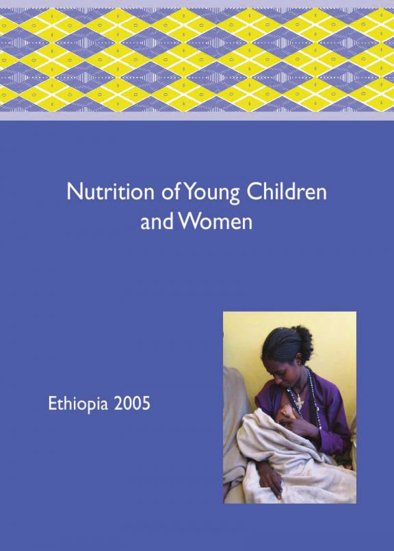 Cover of Nutrition of Young Children and Women - Ethiopia 2005 (English)