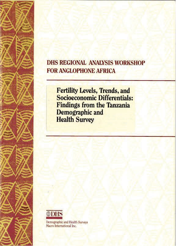Cover of Fertility Levels, Trends, and Socioeconomic Differentials: Findings from the Tanzania Demographic and Health Survey (English)