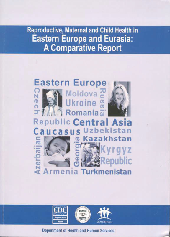 Cover of Reproductive, Maternal and Child Health in Eastern Europe and Eurasia:  A Comparative Report (English)