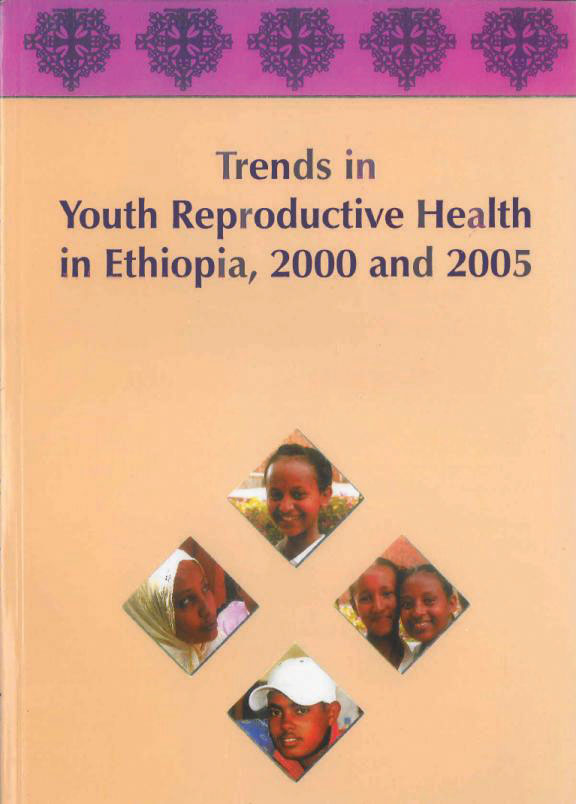 Cover of Trends in Youth Reproductive Health in Ethiopia, 2000 and 2005 (English)