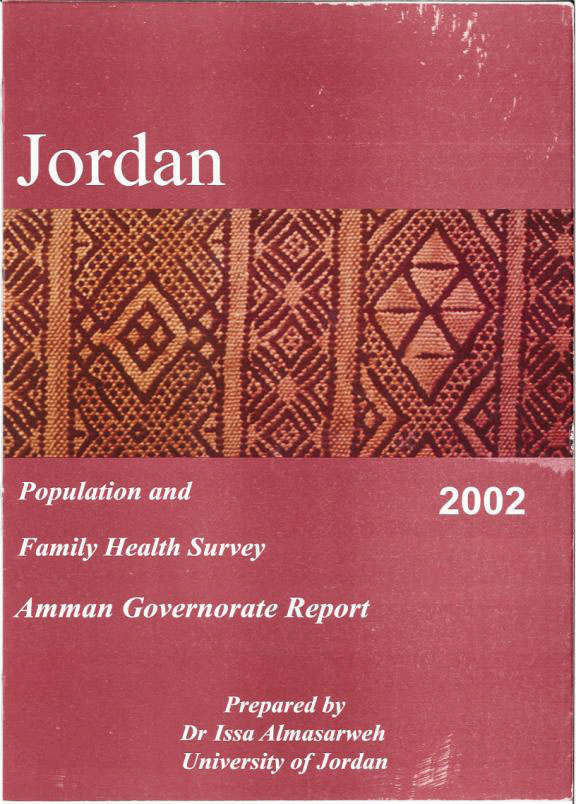 Cover of Jordan - Population and Family Health Survey 2002 - Amman Governorate Report (Arabic, English)