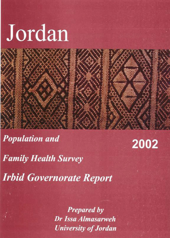 Cover of Jordan - Population and Family Health Survey 2002 - Irbid Governorate Report (Arabic, English)