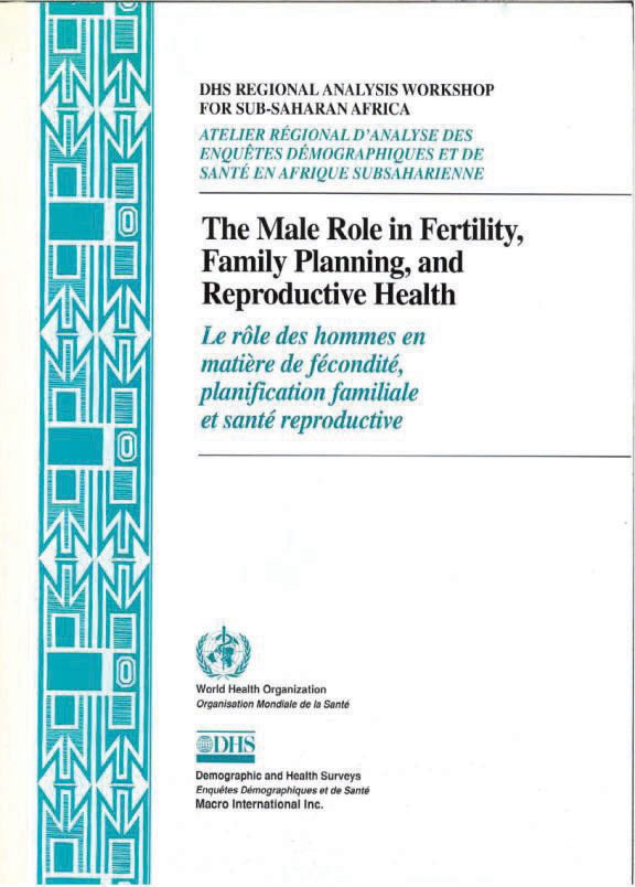 Cover of The Male Role in Fertility, Family Planning, and Reproductive Health (English, French)