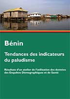Cover of Benin Malaria Indicator Trends - Outputs from a DHS Program Workshop on Data Use (English, French)